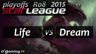 SSL - Saison 2 - Ro8 - Match 2 - Life vs Dream