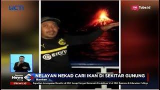 Video Anak Krakatau Erupsi, Nelayan Tetap Nekat Cari Ikan di Sekitar Gunung - SIS 03/10 MP3, 3GP, MP4, WEBM, AVI, FLV Oktober 2018
