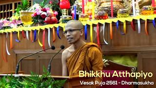 Video Bhikkhu Atthapiyo - Vesākha Pūjā 2561 / 11 May 2017 [Indonesia] MP3, 3GP, MP4, WEBM, AVI, FLV November 2017