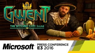 Gwent Standalone Game Reveal - E3 2016 Microsoft Conference by GameSpot