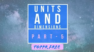 Introduction to Units || Units and Dimensions PART-5
