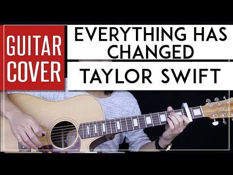 Download Everything Has Changed Guitar Cover Acoustic - Ed Sheeran ...