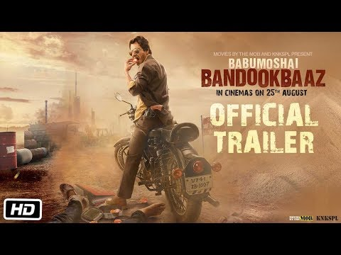 Babumoshai Bandookbaaz Movie Picture