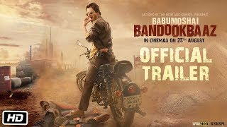 Video Babumoshai Bandookbaaz | Official Trailer | Nawazuddin Siddiqui | 25th August, 2017 MP3, 3GP, MP4, WEBM, AVI, FLV Agustus 2017