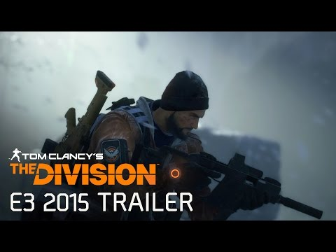 Tom Clancy's The Division Official E3 2015 Trailer [Europe] (видео)