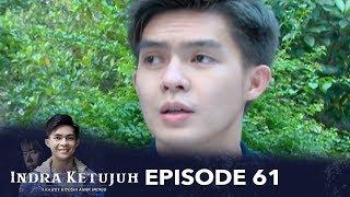Video Indra Ketujuh Episode 61 - Aku Menjadi Pemuja Cinta Karena Haus Kasih Sayang Orang Tua MP3, 3GP, MP4, WEBM, AVI, FLV Oktober 2018