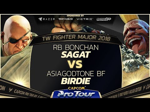 RB Bonchan (Sagat) Vs AsiaGodTone BF (Birdie) - TW Fighter Major 2018 Day 2 Pools - SFV - CPT 2018