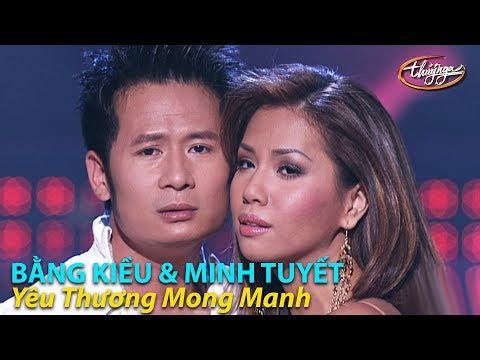 Minh Tuyết & Bằng Kiều - Yêu Thương Mong Manh (Đức Trí, Hà Quang Minh) PBN 79 - Thời lượng: 4:45.