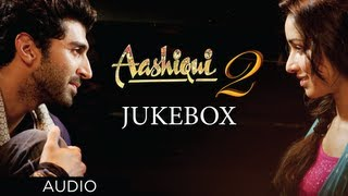 Video Aashiqui 2 Jukebox Full Songs | Aditya Roy Kapur, Shraddha Kapoor MP3, 3GP, MP4, WEBM, AVI, FLV Oktober 2018