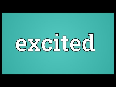 Excited Meaning