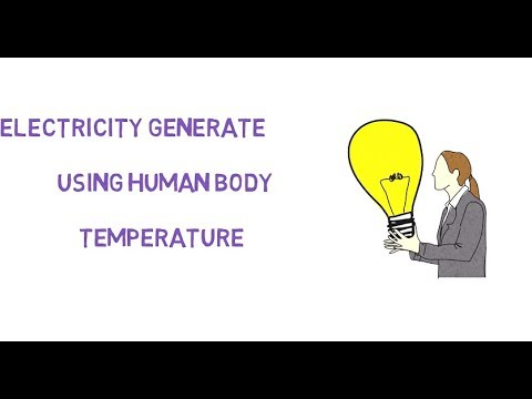 How to generate electricity -using own body