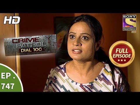 Crime Patrol Dial 100 - Ep 747 - Full Episode - 3rd  April, 2018