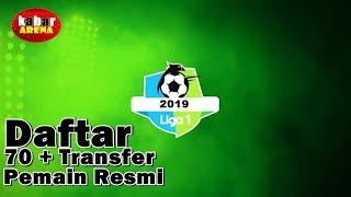 Video Terbaru | Daftar 70+ Transfer Pemain Resmi Liga 1 Indonesia 2019 MP3, 3GP, MP4, WEBM, AVI, FLV Januari 2019
