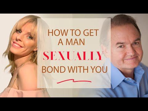 How To Get A Man To Want You Emotionally and Sexually | John Gray & Greta Bereisaite