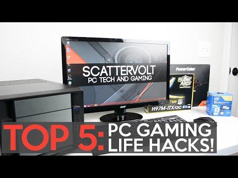 Top 5 PC Gaming Life Hacks!