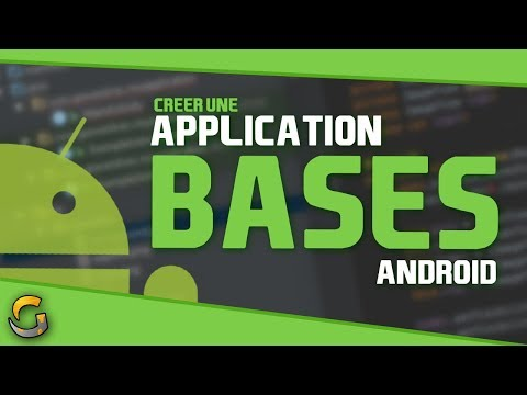 CREER UNE APPLICATION ANDROID #1 ? LES BASES & PREREQUIS