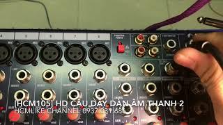 Video [HCM105] Hướng dẫn câu dây Dàn âm thanh 2. ĐT Hoàng Q12. 0937031686 MP3, 3GP, MP4, WEBM, AVI, FLV Desember 2018