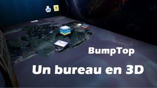 """Grâce à BumpTop obtenez un nouveau bureau windows en 3D ! Avec un sol et 4 murs, laissez libre cours à votre imagination. Vous pouvez ajouter des penses-bêtes, des images, votre mur Facebook et Twitter... Tous ça seulement sur BumpTop !Lien de l'archive """"BumpTop""""→ http://adf.ly/R89KL (""""Passer l'annonce"""" en haut à droite)le mot de passe est """"hcimpossible""""__________Visite et abonne-toi à la chaîne Youtube→ http://www.youtube.com/CustomingWindowsPersonnaliser son bureau et ses icônes  TUTO FR→ http://www.youtube.com/watch?v=VsfuHjtvDaYxWidget: Ajouter des widgets sur votre bureau  TUTO FR→ http://www.youtube.com/watch?v=JgWYa1oAhpAModifier les icônes de son bureau avec IconArchive  TUTO FR→ http://www.youtube.com/watch?v=dZPppXUZouU"""