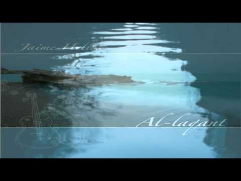 Jaime Helios -Es un sueño- (Al-laqant)