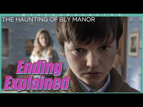 The Haunting of Bly Manor Ending Explained + Series Breakdown