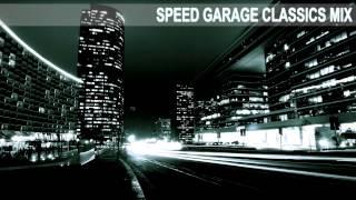 Download Lagu Speed Garage Selector *Speed Garage Classics Mix* (97' - 98') Mp3