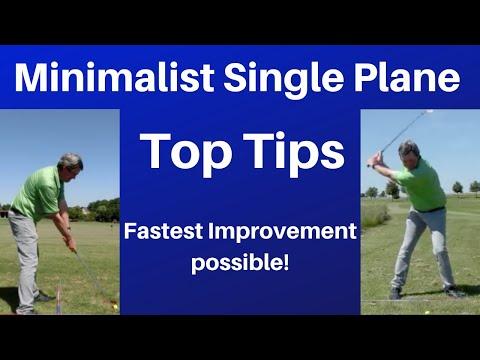 Advanced tips – Minimalist Single Plane Golf swing – Easiest online golf instruction