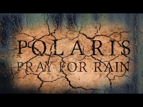 "Polaris - ""Pray for Rain"" (Lyric Video)"