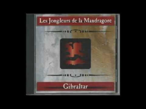 Extraits de l'album GIBRALTAR, Les Jongleurs de la Mandragore (2002)