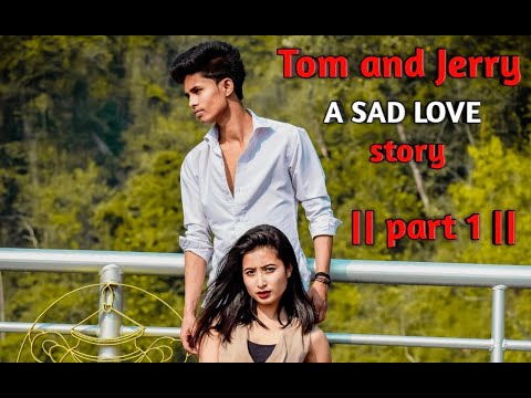 Tom and Jerry || A sad love story || part 1 || first video  of team 17💓💓💓💓💓