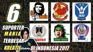Video 6 Suporter Mania Terbaik 2017 di Indonesia MP3, 3GP, MP4, WEBM, AVI, FLV April 2018