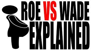 Wade United States  city photo : Why Abortion is Legal: Roe vs Wade Explained