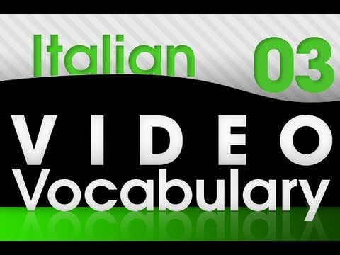 Italienisch lernen - Video Vocabulary # 3