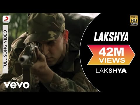 Lakshya Title Track latest hindi Video from Hindi movie Lakshya