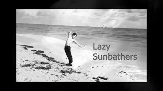 Morrissey ~ Lazy Sunbathers