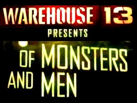 Warehouse 13   (Webisode's 1-10) Of Monsters & Men (FULL)