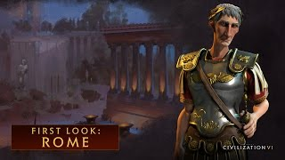 CIVILIZATION VI - First Look: Rome