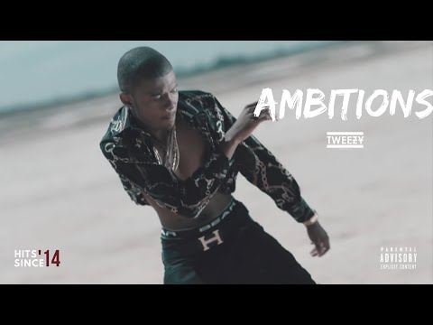 Tweezy - Ambitions Official Music Video