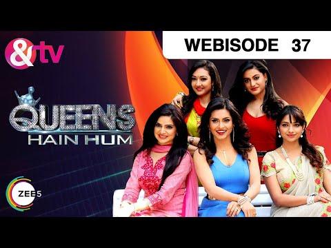 Queens Hain Hum - Episode 37 - January 17, 2017 -