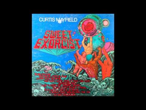 Curtis Mayfield - Sweet Exorcist, Side One