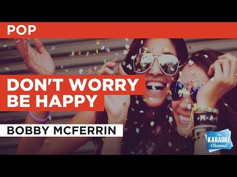 Don't Worry Be Happy In The Style Of