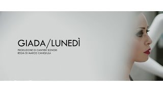 Giada Lunedì pop music videos 2016