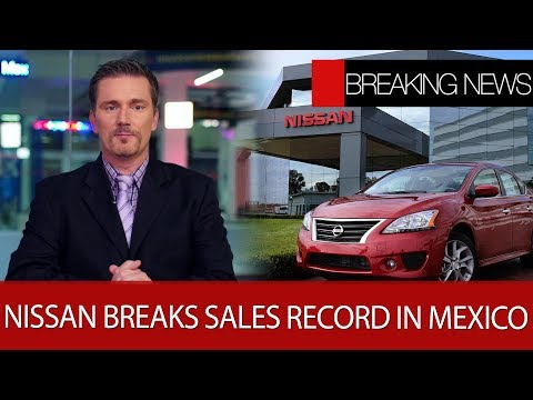 Nissan breaks sales record | Shell to open gas station in Mexico | The British firm is already