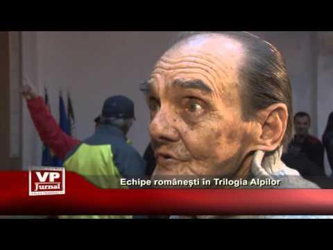 Echipe romanesti in Trilogia Alpilor