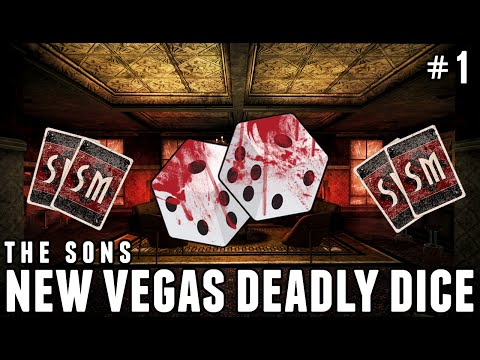 New Vegas Deadly Dice! Season 3 Week 1 Episode 1 - Sons Of Vidya