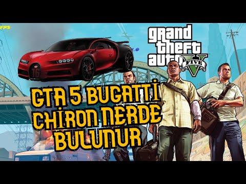 GTA 5 Bugatti Chiron nerde bulunur.