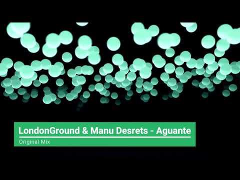 LondonGround & Manu Desrets - Aguante (Original Mix) [Family Partner]