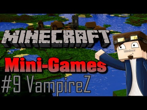Minecraft Mini Games #9 [VampireZ]