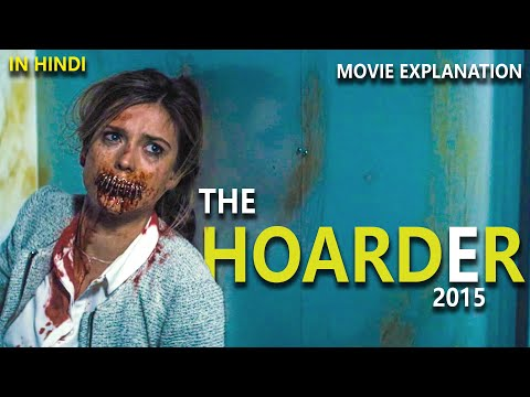 THE HOARDER (2015) | FULL EXPLAINED IN HINDI | HOLLYWOOD HORROR MOVIE