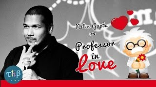 Video Nitin Gupta (Rivaldo) - Professor in Love MP3, 3GP, MP4, WEBM, AVI, FLV November 2017