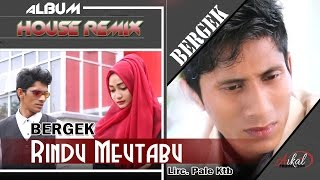 Video BERGEK -  RINDU MEUTABU MP3, 3GP, MP4, WEBM, AVI, FLV November 2018